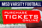 Purchase Your MISD Varsity Football Tickets Online